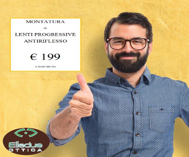 offerta montatura e lenti progressive Trani-promozione lenti antiriflesso Cerignola- Elledue