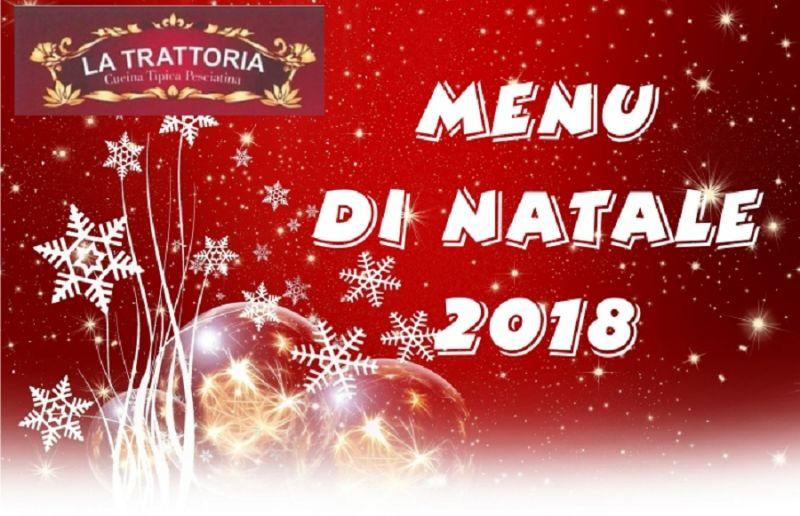 RISTORANTE LA TRATTORIA OFFERTA PRANZO DI NATALE - PROMOZIONE MENU DI NATALE 2018