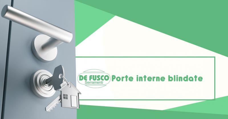 DE FUSCO SERRAMENTI Offerta vendita porte blindate Caianello provincia di Caserta