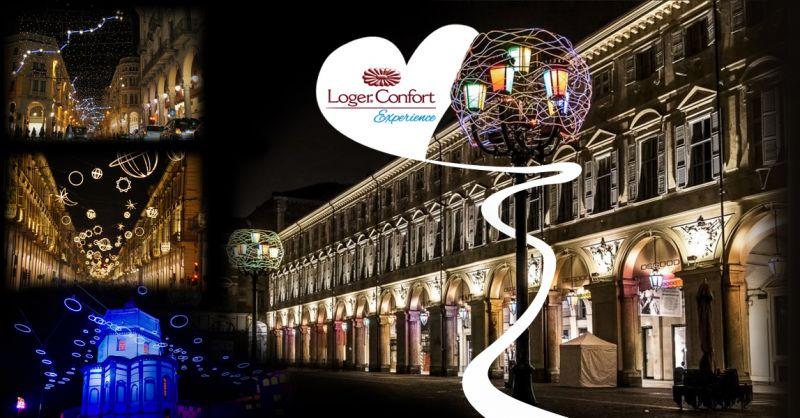 Offerta soggiorno una notte per 2 persone evento Luci d'Artista a Torino - Loger Confort