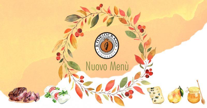 offerta nuovo menu autunnale 2018 - promozione ristorante cucina autunnale